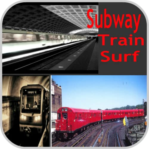 Subway Train Surf