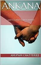Ankana: Love is a process, not a moment