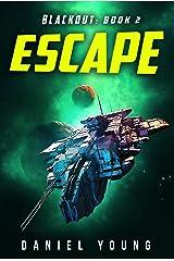 Escape (Blackout Book 2) Kindle Edition