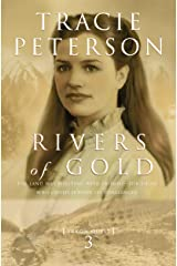 Rivers of Gold (Yukon Quest Book #3) Kindle Edition