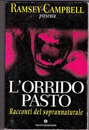 (A) LOrrido Pasto Di Ramsey Campbell 1° Ed. 1996 Mondadori A09