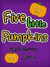 Five Little Pumpkins - Halloween Song