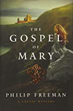 The Gospel of Mary: A Celtic Adventure (Sister Deirdre Mysteries)