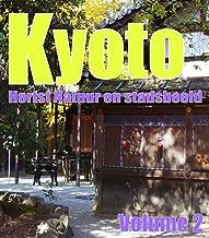 Kyoto Herfst Natuur en stadsbeeld Volume 2