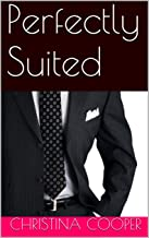 Perfectly Suited (The Perfectly Series Book 1)