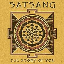 satsang the story of you