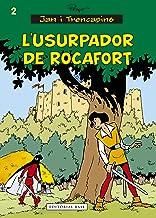 L'usurpador de Rocafort (Jan i Trencapins) (Catalan Edition)