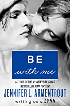 Be with Me: A Novel (Wait for You Book 2)