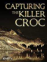 capturing the killer croc documentary