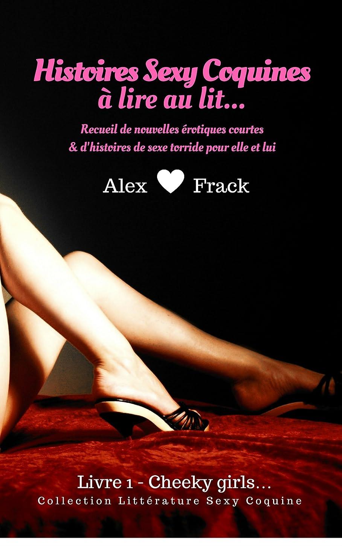 オプション献身習慣Nouvelles érotiques: Histoires sexy coquines à Lire au Lit: Cheeky Girls | Recueil de Nouvelles érotiques Courtes & d'Histoires de Sexe Torride pour Elle ... Sexy & Coquine t. 1) (French Edition)