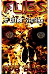 Flies: & Other Stories Kindle Edition