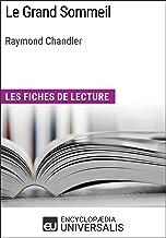 Le Grand Sommeil de Raymond Chandler: Les Fiches de lecture d'Universalis