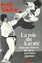 La voie du karaté - Pour une théorie des arts martiaux japonais (Points) (French Edition)