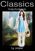 Classics: The Boy Who Went To Oz (English Edition)