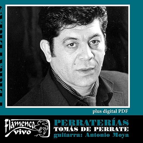 Perraterías de Tomás de Perrate feat. Antonio Moya en Amazon ...