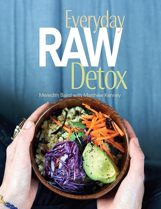 Everyday Raw Detox (English Edition)