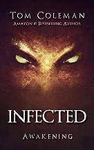 INFECTED Awakening: Horror Series