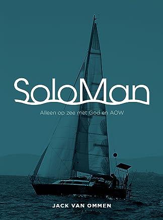 SoloMan: Alleen op Zee met God en AOW