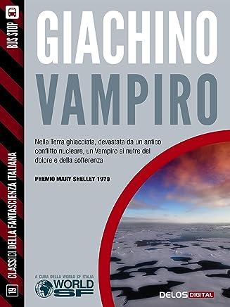 Vampiro (Classici della Fantascienza Italiana)