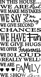 Apollo's Products in This House We are Real, We Make Mistakes, We Say I'm Sorry, We Give Second Chances and More - Wall Vinyl Decal Sign - 12 X 24 Inches (2 Foot Tall)