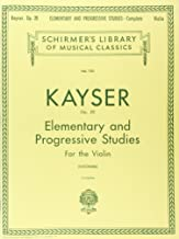 kayser elementary and progressive studies for the violin