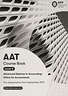 AAT Ethics For Accountants (Synoptic Assessment): Coursebook