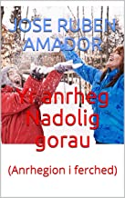 Yr anrheg Nadolig gorau: (Anrhegion i ferched) (Welsh Edition)