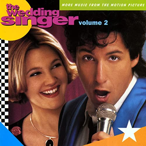 The Wedding Singer (More Music From The Motion Picture) by