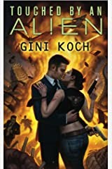 Touched by an Alien Kindle Edition