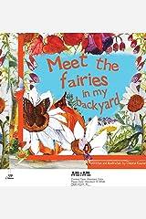 Meet the Fairies in My Backyard: Written & Illustrated by Dolores Keaveney Hardcover