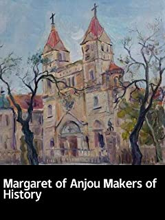 Illustrated Margaret of Anjou Makers of History: Classic novel recommendation
