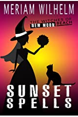 Sunset Spells (The Witches Of New Moon Beach Book 4) Kindle Edition
