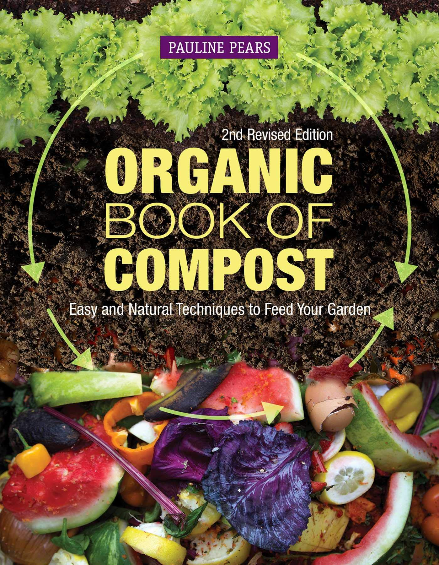 Image OfOrganic Book Of Compost, 2nd Revised Edition: Easy And Natural Techniques To Feed Your Garden (IMM Lifestyle Books) Handbo...
