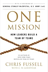 One Mission: How Leaders Build A Team Of Teams (English Edition) eBook Kindle