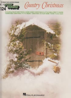 Country Christmas EZ Play Today 124 ; Organ, Piano, Vocal, Guitar ; Includes Nuttin for Christmas, Blue Christmas, Let it Snow!, Pretty Paper, Hard Candy Christmas (E Z Play Today)