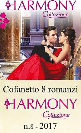 Cofanetto 8 Harmony Collezione n. 8/2017 (Cofanetto Collezione)