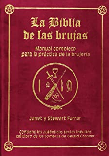 La Biblia de las brujas. Obra completa. Terciopelo rojo: Manual completo para la