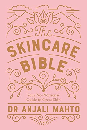 The Skincare Bible: Your No-Nonsense Guide to Great Skin (English Edition)