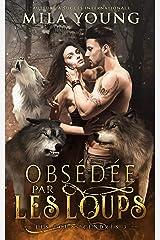 Obsédée par les Loups: Une Romance Paranormale (Les Loups Cendrés t. 3) Format Kindle