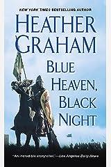 Blue Heaven, Black Night Kindle Edition