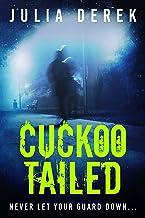 Cuckoo Tailed (Cuckoo Series Book 3)