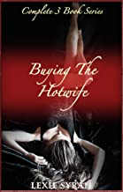 Buying the Hotwife: Complete 3 Book Series