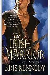 The Irish Warrior Kindle Edition
