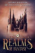 Realms Of Fantasy (Genre Writers of Atlantic Canada Book 1)