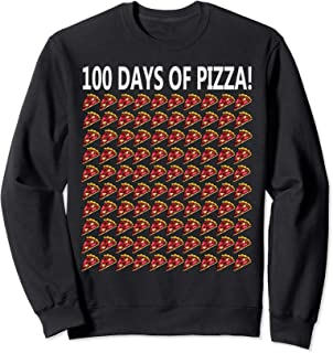 100th Day Of School Shirt Funny 100 Pizza Gift Student Girl Sweatshirt