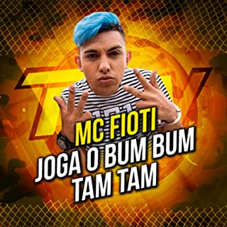 Joga O Bum Bum Tam Tam [Explicit]