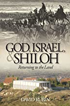 God, Israel, and Shiloh: Returning to the Land