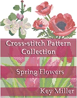 Cross-stitch Pattern Collection: Spring Flowers (Cross-stitch embroidery)