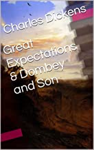 Great Expectations & Dombey and Son (Two Books With Active Table of Contents)