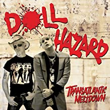 doll hazard transatlantic meltdown